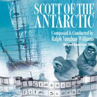 Ralph Vaughan Williams - Scott of the Antarctic (Original Motion Picture Soundtrack)