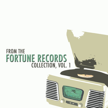 Various Artists - From the Fortune Records Collection, Vol. 1