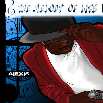 Alexis - The Melody of Life