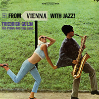 Friedrich Gulda - From Vienna with Jazz!