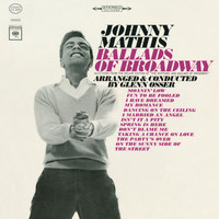 Johnny Mathis - The Ballads of Broadway
