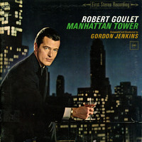 Robert Goulet - Manhattan Tower