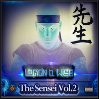 Legion D. Wise - The Sensei, Vol. 2 (Explicit)