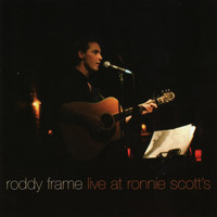 Roddy Frame - Live at Ronnie Scott's