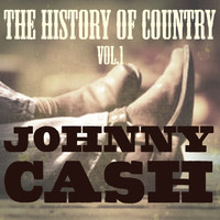 Johnny Cash - The History of Country Vol. 1
