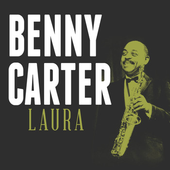 Benny Carter - Laura
