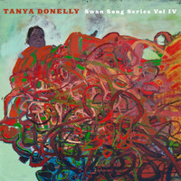 Tanya Donelly - Swan Song Series, Vol. 4