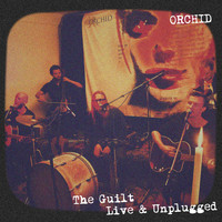 Orchid - The Guilt (Live & Unplugged)