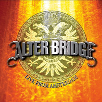 Alter Bridge - Live from Amsterdam 2008