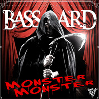 Basstard - Monster Monster