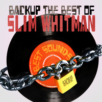 Slim Whitman - Backup the Best of Slim Whitman