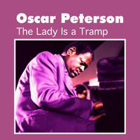 Oscar Peterson - The Lady Is a Tramp