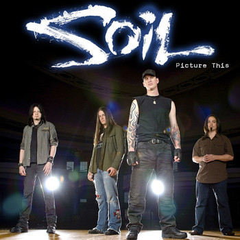 SOiL - Picture This