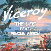 Penguin Prison - The Life (feat. Penguin Prison)