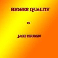 Jack Reuben - Higher Quality