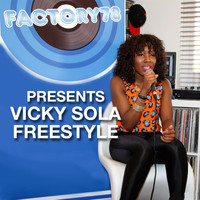 Factory78 - Factory78 Presents Vicky Sola Freestyle