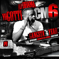 Yo Gotti - CM6: Gangsta of the Year
