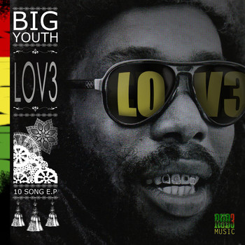 Big Youth - Lov3