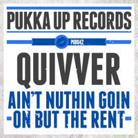 Quivver - Aint Nuthin Goin on but the Rent (feat. Angel Heart)