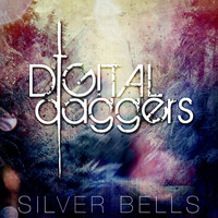 Digital Daggers - Silver Bells
