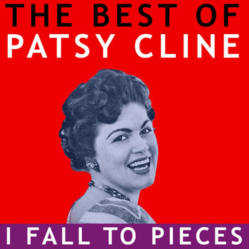 Patsy Cline - The Best of Patsy Cline -  I Fall to Pieces