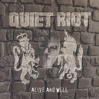 Quiet Riot - Alive and Well