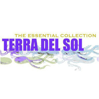 Terra del Sol - The Essential Collection