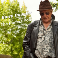 Barry Douglas - The Perfect You - Single