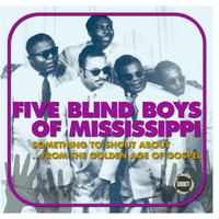 Five Blind Boys of Alabama - Something to Shout About