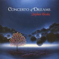 Stephen Rhodes - Concerto of Dreams