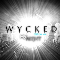 Hynight - Wycked (Festival Mix)