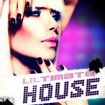Various Artists - Ultimate House