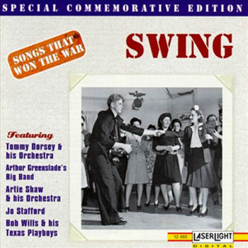 Various Artists - Swing (Songs That Won The War)