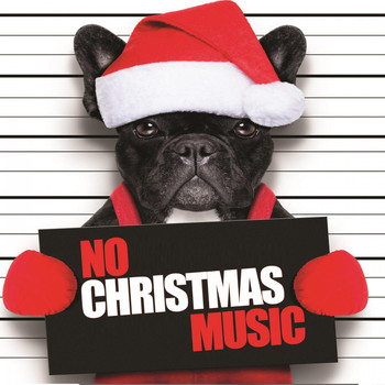 Various Artists - No Christmas Music