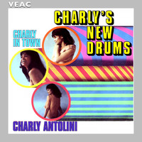 Charly Antolini - Charly's New Drums