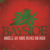 Bayside - Angels We Have Heard On High