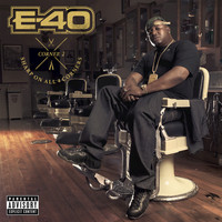 E-40 - Sharp On All 4 Corners: Corner 2 (Explicit)