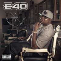 E-40 - Sharp On All 4 Corners: Corner 1 (Explicit)