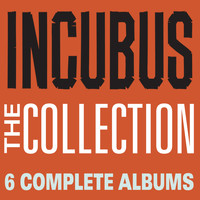 Incubus - The Collection (Explicit)