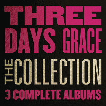 Three Days Grace - The Collection (Explicit)