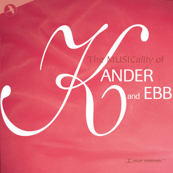 Various Artists - The Musicality of Kander and Ebb