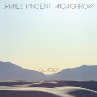 James Vincent McMorrow - Glacier