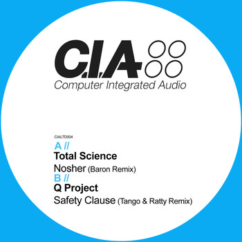 Total Science & Q Project - Nosher (Baron Remix) / Safety Clause (Tango & Ratty Remix)