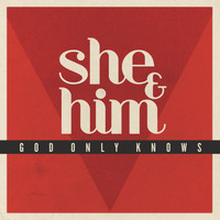 She & Him - God Only Knows