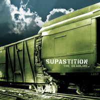 Supastition - The Deadline