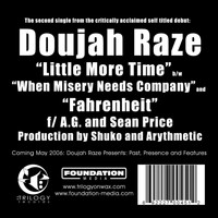 Doujah Raze - Little More Time / Fahrenheit (feat. AG & Sean Price)