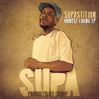 Supastition - Honest Living EP (Explicit)