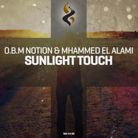 O.B.M Notion & Mhammed el Alami - Sunlight Touch