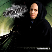 Supastition - Leave Of Absence