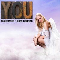 Mykel Mars & Eddy Chrome - You